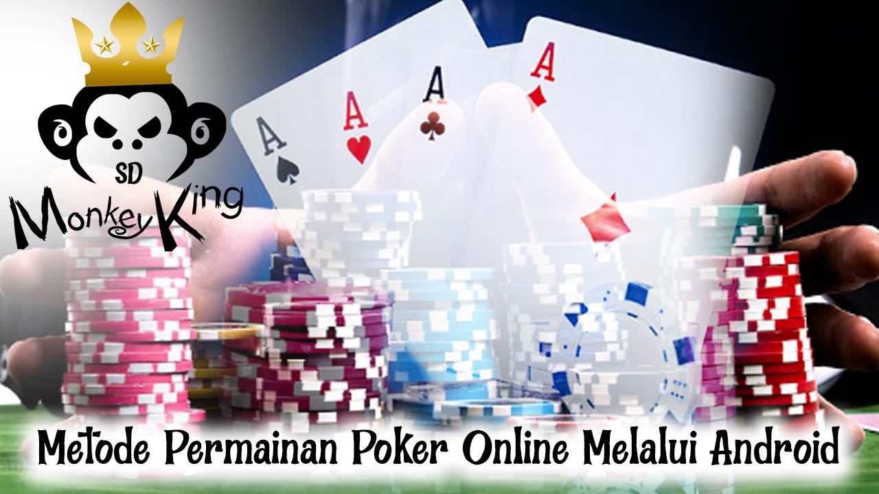 Metode Permainan Poker Online Melalui Android